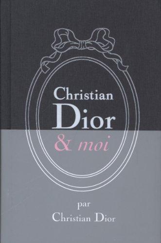 Christian Dior & Moi - Edition limitée