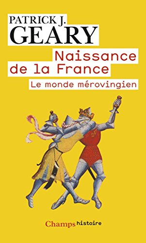 Naissance de la France : Le monde mérovingien