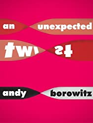 An Unexpected Twist (Kindle Single) (English Edition)