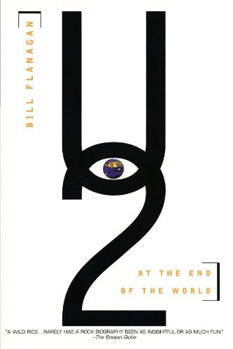 U2: At the End of the World by Bill Flanagan (1996-09-01)