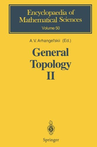 General Topology II: Compactness, Homologies of General Spaces (Encyclopaedia of Mathematical Sciences, Band 50)