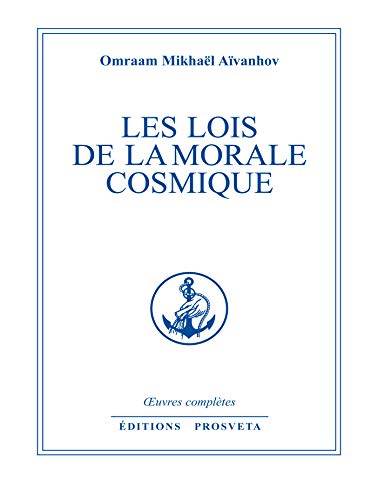 Les lois de la morale cosmique (Œuvres complètes (FR)) Pdf - ePub - Audiolivre Telecharger