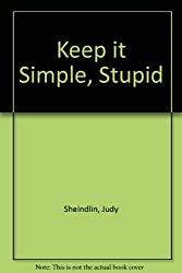 Keep it Simple, Stupid