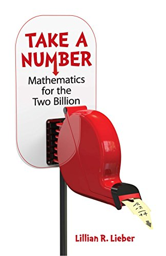 Take A Number: Mathematics For The Two BIllion (Dover Books on Mathematics)