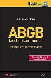 ABGB  Taschenkommentar: mit EheG, EPG und EKHG und KSchG