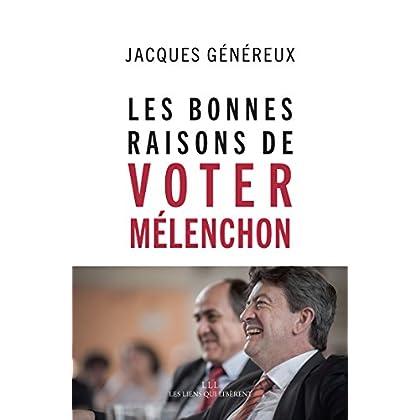 Les bonnes raisons de voter Mélenchon (LIENS QUI LIBER)