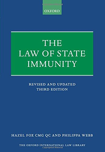 The Law of State Immunity (Oxford International Law Library)