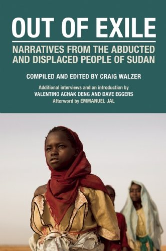 Out of Exile: Narratives from the Abducted and Displaced People of Sudan (September 01,2009)