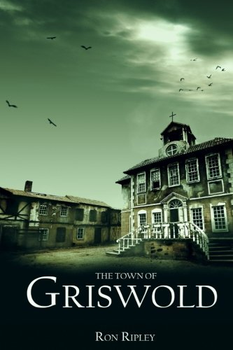 The Town of Griswold (Berkley Series) (Volume 3) by Ron Ripley (2016-08-31)