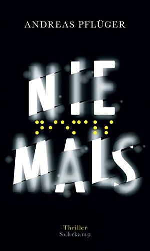 Buchseite und Rezensionen zu 'Niemals: Thriller' von Andreas Pflüger