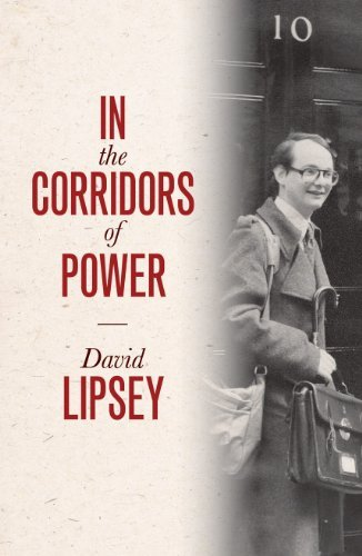 In The Corridors of Power by David Lipsey (2012-06-04)
