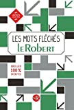 Les mots fléchés Le Robert - Grilles inédites