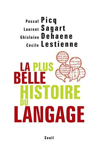 La Plus Belle Histoire Du Langage [Pdf/ePub] eBook