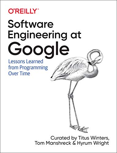 Software Engineering at Google: ...