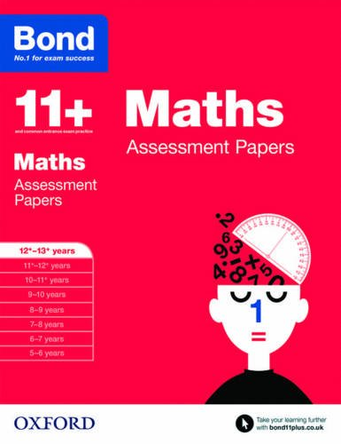 Bond 11+: Maths: Assessment Papers: 12+-13+ years por David Clemson