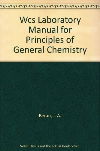 Wcs Laboratory Manual for Principles of General Chemistry