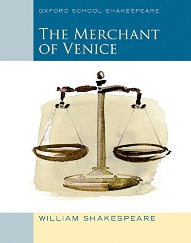 Merchant of Venice (2010 edition): Oxford School Shakespeare (Oxford School Shakespeare Series) by William Shakespeare (2010-04-12)