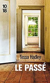 Le passé par Tessa Hadley