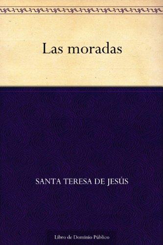 Las moradas por Santa Teresa de Jesús