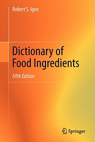 Dictionary of Food Ingredients