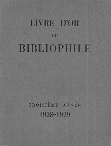 Livre d'or du bibliophile. Deuxieme annee 1926 - 1927.