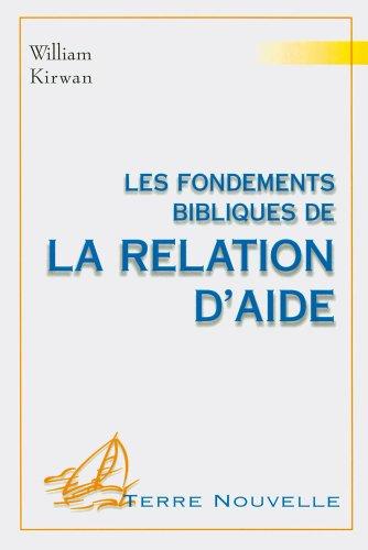 Les fondements bibliques de la relation d'aide