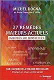 27 remèdes majeurs actuels ignor...