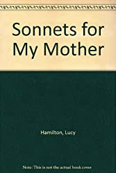 Sonnets for My Mother