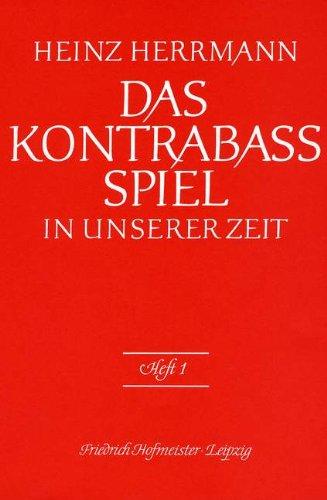 DAS KONTRABASS SPIEL 1 - arrangiert für Kontrabass [Noten / Sheetmusic] Komponist: HERRMANN HEINZ
