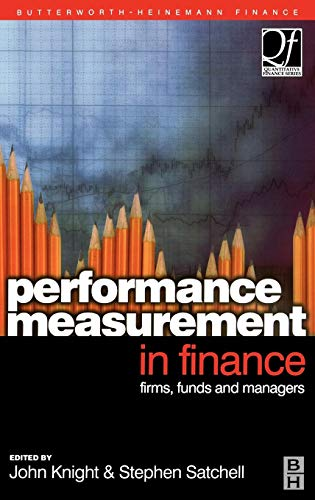 Performance Measurement in Finance: Firms, Funds and Managers (Quantitative Finance)