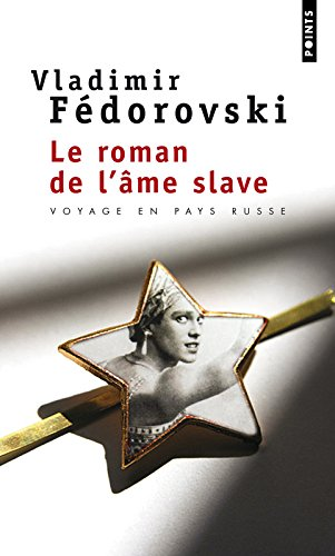 Le roman de l'âme slave
