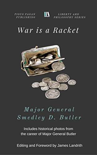 War is a Racket (Liberty and Philosophy Series Book 1) (English Edition)