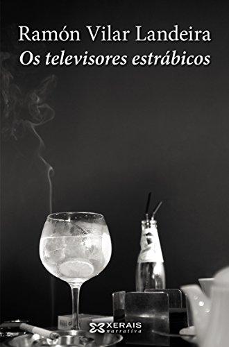 Os-televisores-estrbicos-Edicin-Literaria-Narrativa-E-Book