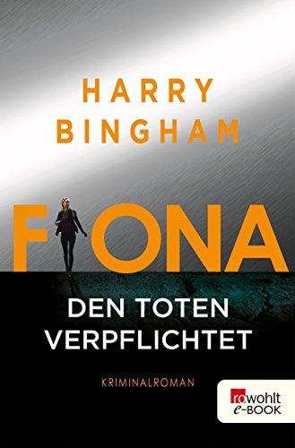 Fiona: Den Toten verpflichtet (Fiona Griffiths 1)