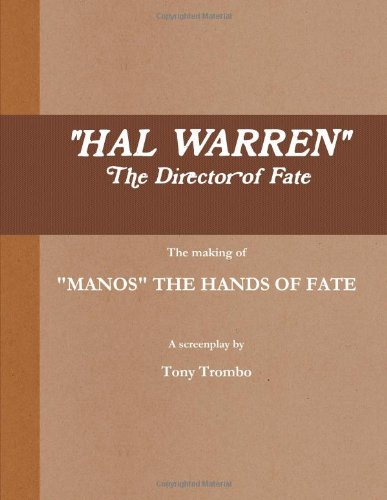 HAL WARREN: The Director of Fate