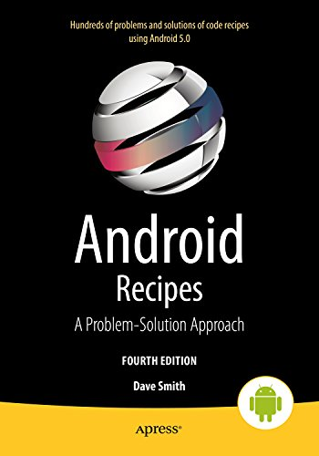 Android Recipes: A Problem-Solution Approach for Android 5.0 (English Edition)