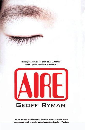 Aire (Solaris ficción nº 90) por Geoff Ryman