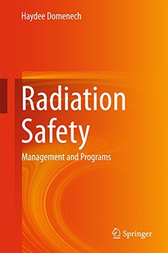 Radiation Safety: Management And Programs por Haydee Domenech epub