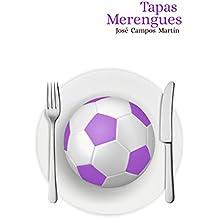 Tapas Merengues: Conoce las 150 Tapas de los Mejores Futbolistas de la Historia del Real Madrid (1.902-Hoy)