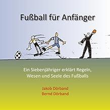Fußball für Anfänger