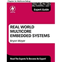 Real World Multicore Embedded Systems: Chapter 16. Multicore Debug