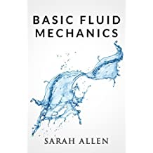 Basic Fluid Mechanics (Stick Figure Physics Tutorials) (English Edition)