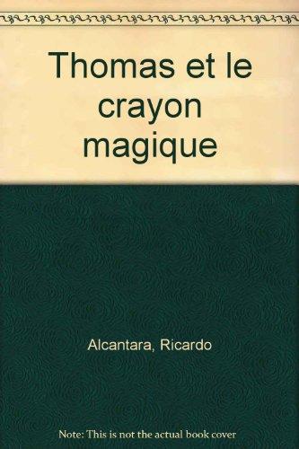 """<a href=""""/node/4790"""">Thomas et le crayon magique</a>"""
