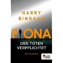Fiona: Den Toten verpflichtet (Fiona Griffiths 1) (German Edition)