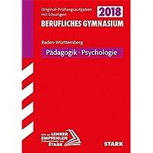 Abiturprüfung Berufliches Gymnasium Baden-Württemberg - Pädagogik/ Psychologie