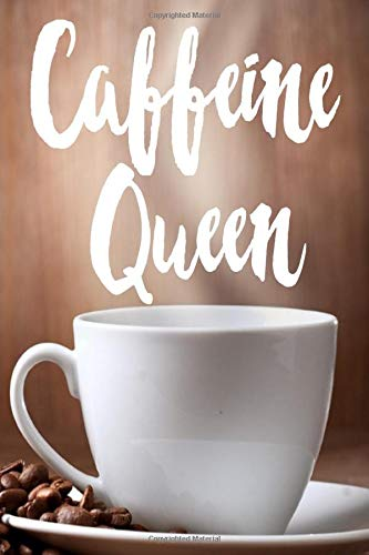 Caffeine Queen: Perfect gift for coffee lovers handy 6x9 glossy notebook journal -