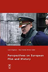 Perspectives on European Film and History (Film & TV Studies)