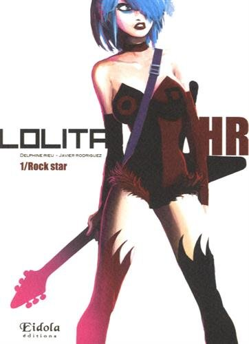 Lolita HR, tome 1 : Rock Star