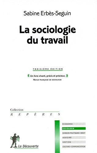 la sociologie du travail (3e dition)
