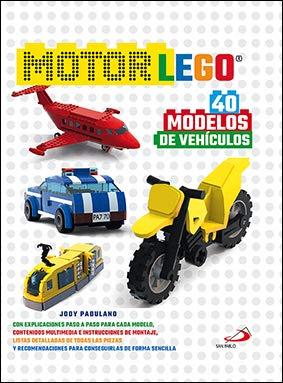 Motor Lego: 50 modelos de vehículos (Actividades y destrezas)